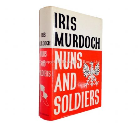 Nuns and Soldiers Signed by Iris Murdoch First Edition Chatto & Windus 1980